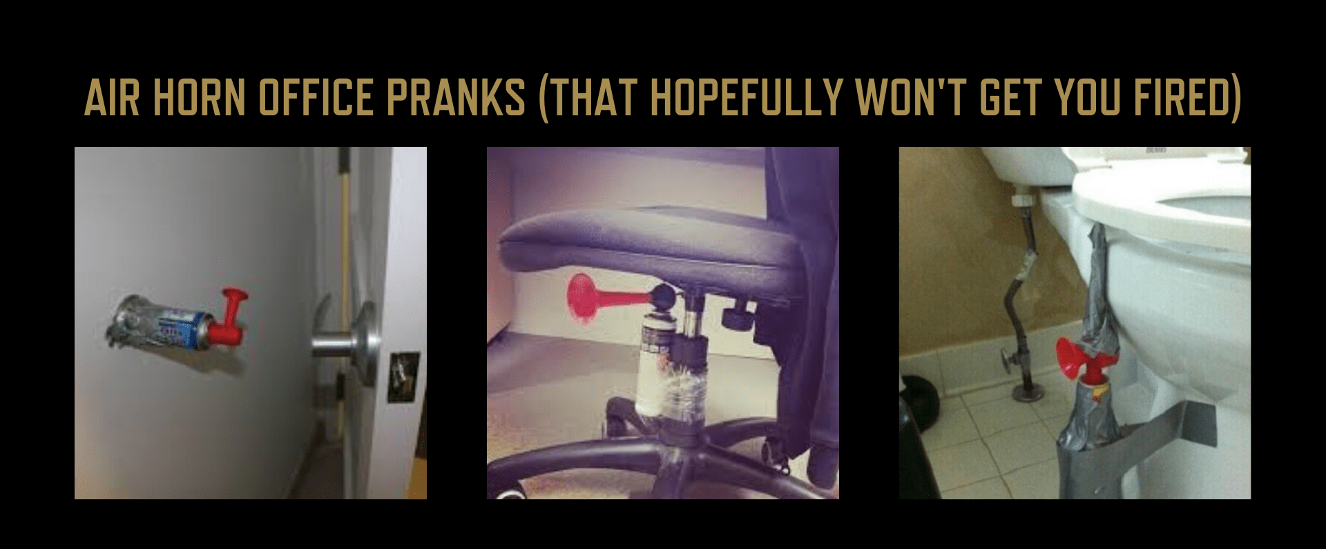 Air horn pranks that hopefully don't get you fired