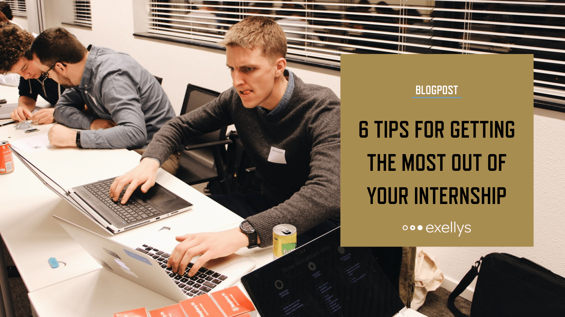 6 Tips for getting the most out of your internship